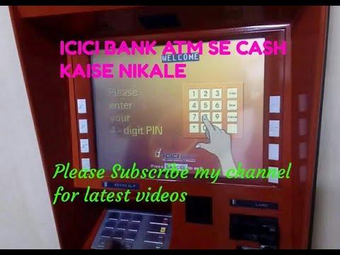 ICICI BANK ATM se cash kaise nikale