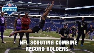 NFL Combine Records Pre-2017 NFL Scouting Combine | NFL