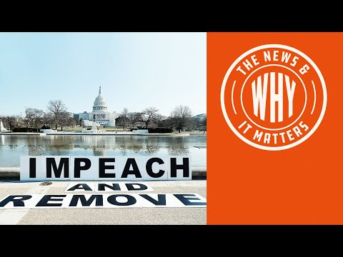 House Votes to Impeach Trump AGAIN. Will Senate Let It Pass? | The News & Why It Matters | Ep 69