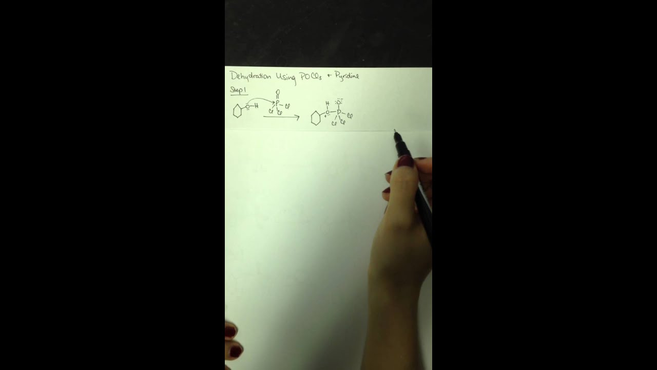 Dehydration Using Pocl3 And Pyridine Youtube