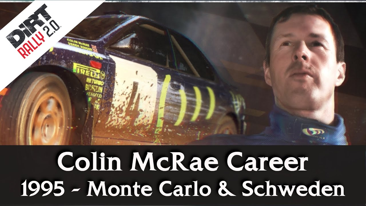 dirt rally 2 0 colin mcrae career 1995 monte carlo schweden youtube youtube