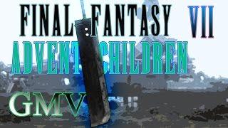 Final Fantasy VII: Advent Children - Fire (GMV)