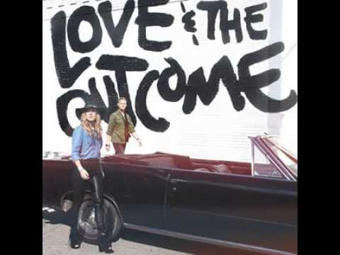 Love and the Outcome - Bring Us Back [Download]