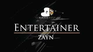 ZAYN - Entertainer - Piano Karaoke / Sing Along / Cover with Lyrics