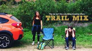 Trail Mix - Directed by Alyssa Policarpio