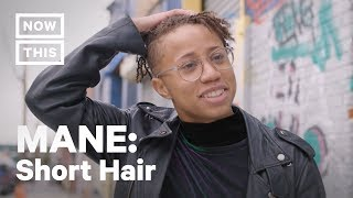 MANE - Short Hair – Redefining Beauty with Short Hairstyles | MANE (Episode 2) | NowThis thumbnail