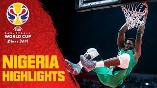Nigeria | Top Plays & Highlights | FIBA Basketball World Cup 2019
