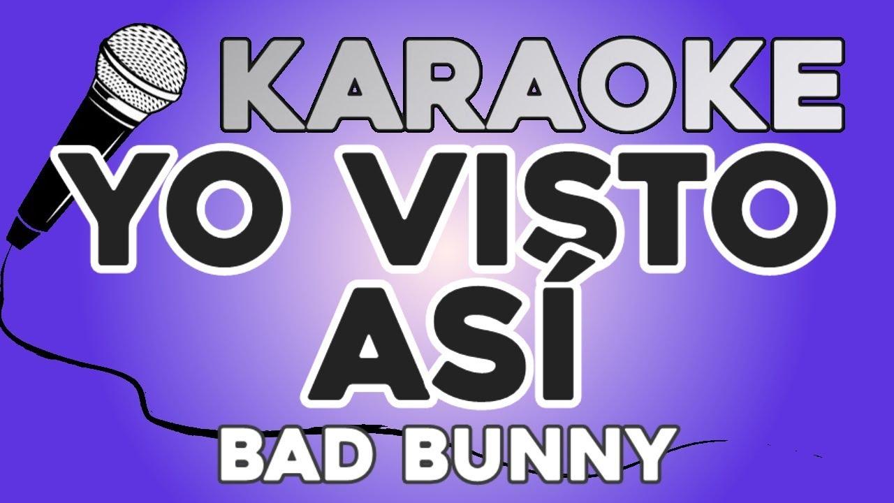 KARAOKE (Yo Visto Así - Bad Bunny)