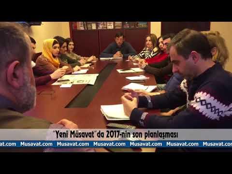 """""""Yeni Müsavat""""da 2017-nin son planlaşması"""
