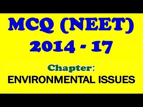 MCQ FOR NEET   2014 - 17   ENVIRONMENTAL ISSUES