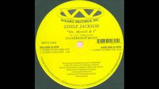 (1997) Gisele Jackson - Me, Myself & I [StoneBridge Stoney