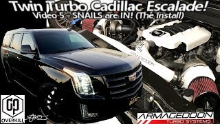 The Snails are IN! Cadillac Escalade Armageddon Twin Turbo Install - Video 5