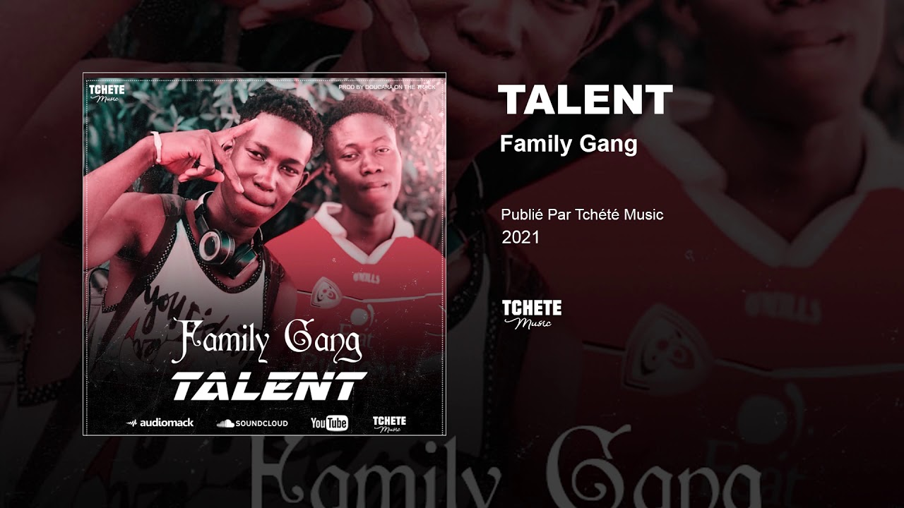 FAMILY GANG - TALENT