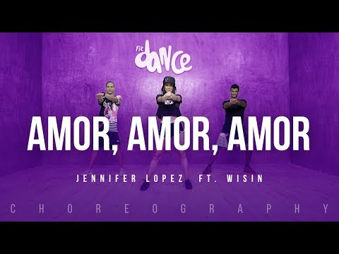 Amor, Amor, Amor – Jennifer Lopez  ft. Wisin | FitDance Life (Coreografía) Dance Video