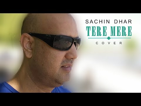 Tere Mere Cover - Chef   Armaan Malik   By Sachin Dhar