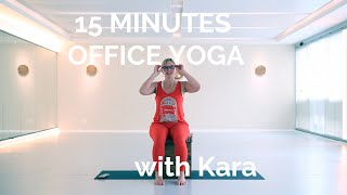 15 Minutes Office Yoga with Kara