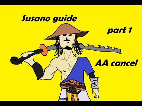 SUSANO GUIDE, AA CANCEL (#1 ON SUSANO'S RANKED LEADERBOARD)