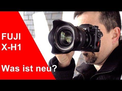 Fujifilm X-H1 - Erste Eindrücke und was ist neu? (deutsch)