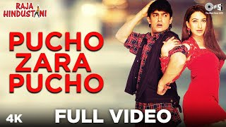 Pucho Zara Pucho  Full Video - Raja Hindustani | Aamir Khan,...