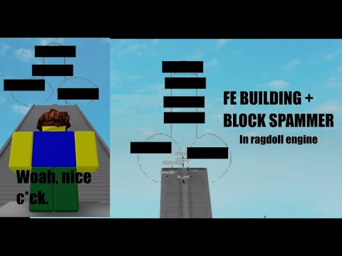 USING FE BUILDING AND BLOCK SPAMMER IN RAGDOLL (SCRIPTS IN DESC)
