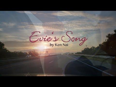 Ken Nai - Evie's Song ft. Evie