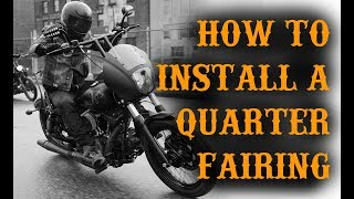 How to Install a Harley Davidson Quarter Fairing on a Dyna