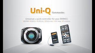 uni-Q control for Black Magic Micro Cinema Camera or Studio Camera 4k