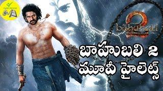 Bahubali 2 Movie Highlights 2017   Latest Telugu Movie Bahubali 2 Trailers    Prabhas,thamanna    cm
