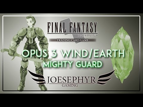 Final Fantasy TCG: Opus 3 Deck Profile - Mighty Guard (Earth/Wind Control)