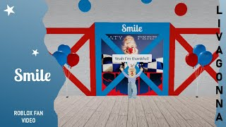 Smile | Katy Perry (Roblox Fan Video)