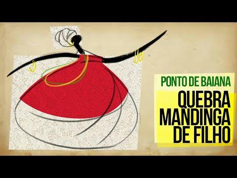 PONTO DE BAIANA - MARIA DAS ALMAS (QUEBRA MANDINGA DE FILHO)