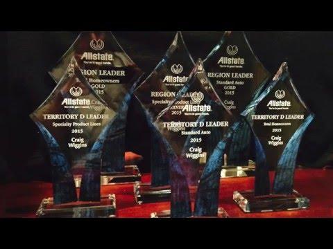 Craig Wiggins Allstate Insurance Agencies - 2015 Awards!