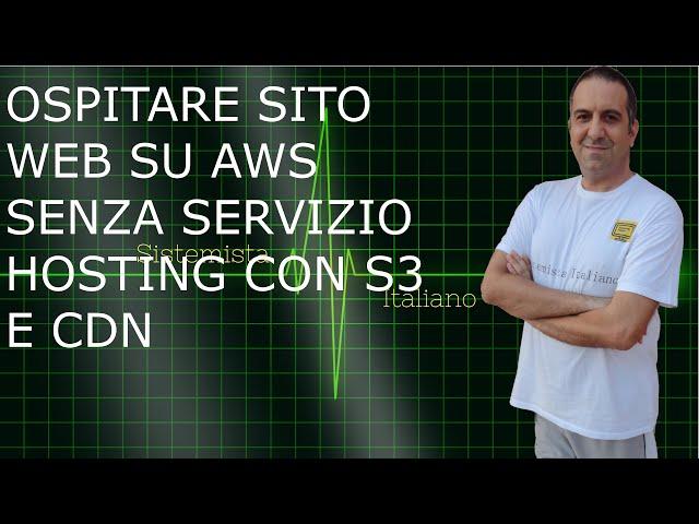[CLOUD] - Ospitare sito statico senza servizio HOSTING su AWS con cdn