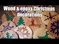 Wooden Christmas decorations with Epoxy Resin 2018 - DIY - free stencils