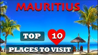 Top 10 Places To Visit In Mauritius