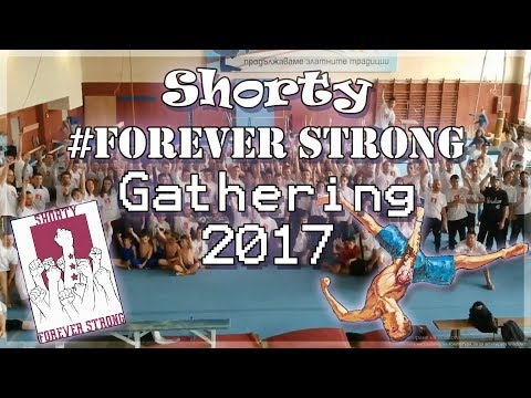 Shorty Forever Strong Gathering 2017
