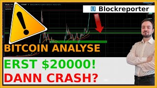 Bitcoin kurs erst $20000! dann crash ...