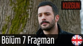 Kuzgun - Trailer Episode 7 English Subtitles HD