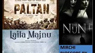 Paltan, Laila Majnu and The Nun movie review by Dhvanit