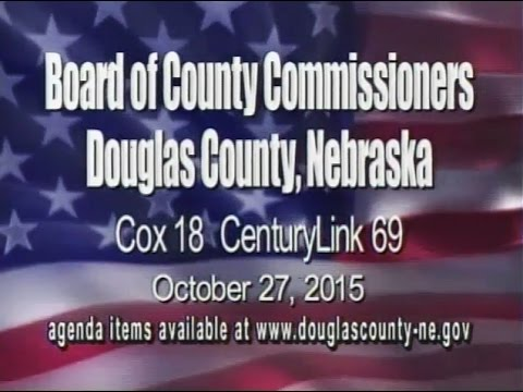 Board of County Commissioners, Douglas County Nebraska, October 27, 2015 Meeting