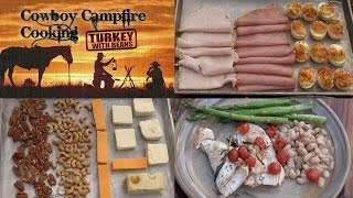 Cowboy Campfire Turkey with Beans, Cold Smoking Cheese, Nuts, Meat & Deviled Eggs (Episode #403)