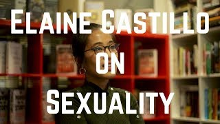Elaine Castillo on Sexuality