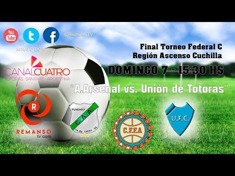 "Final Ascenso Cuchilla Federal C ""Arsenal de Viale vs Unión de Totoras"""