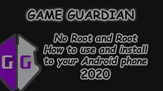 How To Install/use Game Guardian No Root And Root 2020