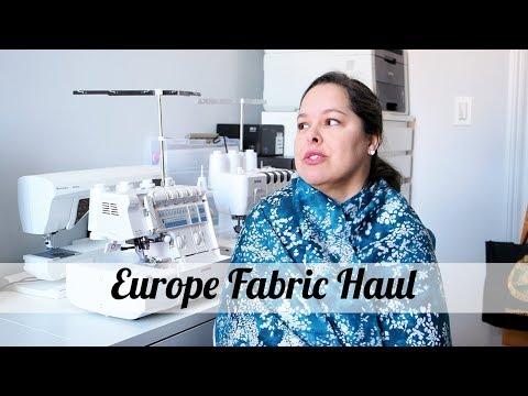 Europe Fabric Haul