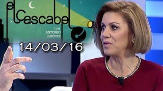 El Cascabel 13tv 14/03/16 María Dolores de Cospedal analiza la actualidad política