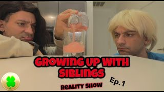 Growing up with siblings (REALITY SHOW) EP.1   PatD Lucky