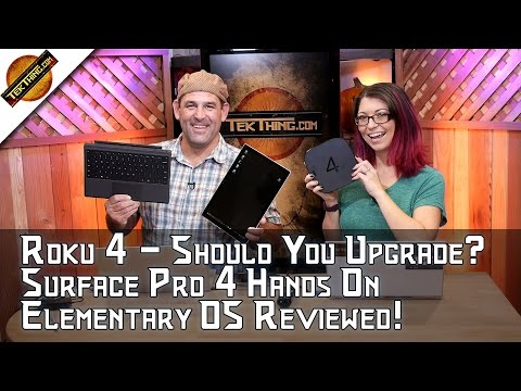 Roku 4: Should You Upgrade? Surface Pro 4 Hands On, Elementary OS, DMCA Exemptions, HTPC Keyboard!