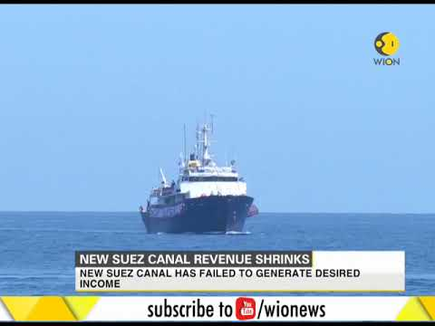 New suez canal failed to generate desired income