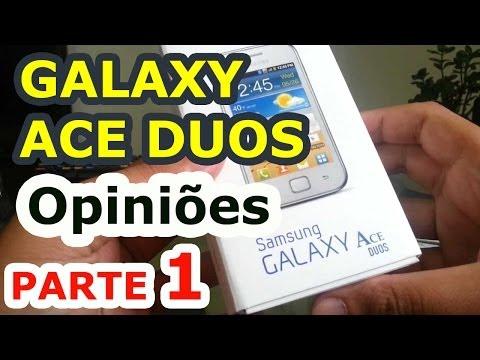 Samsung Galaxy Ace Duos - Opiniões parte 1
